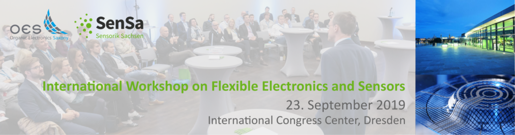 International Workshop on Flexible Electronics and Sensors 23.09.2019
